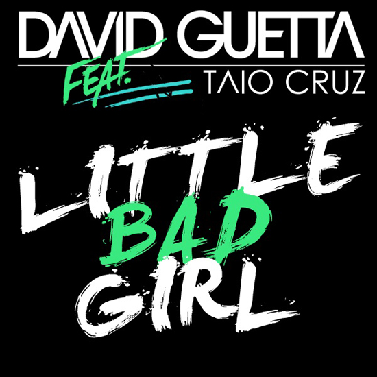 david guetta releases video for little bad girl feat