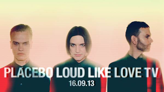Rogue Mag Music - Placebo to play 'Loud Like Love TV' globally on YouTube